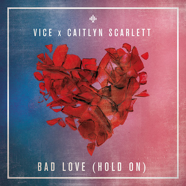 Vice - Bad Love