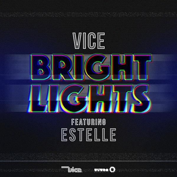Vice ft Estelle - Bright Lights