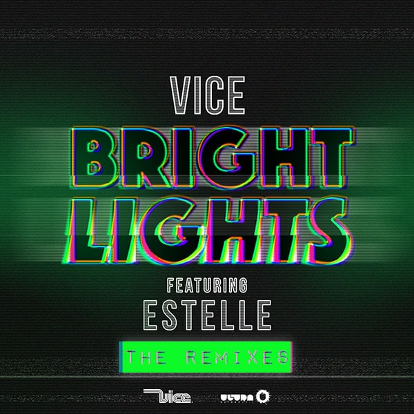 Vice ft. Estelle - Bright Lights