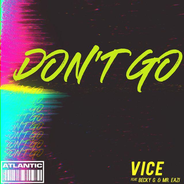 Dj Vice - Don't Go